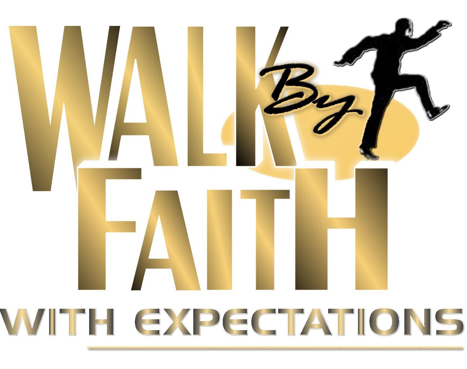 WalkByFaithWithExpectations / Darrick Kibble